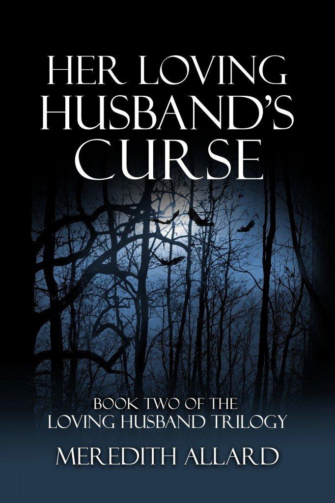 Her Loving Husbands Curse